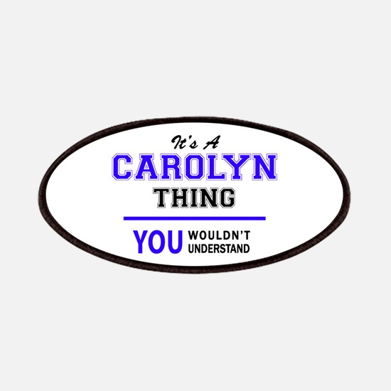 It's CAROLYN thing, you wouldn't understand Patch