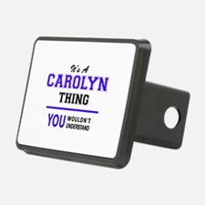 It's CAROLYN thing, you wo Hitch Cover
