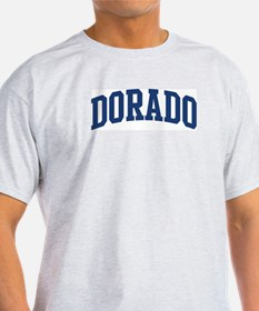 DORADO design (blue) T-Shirt