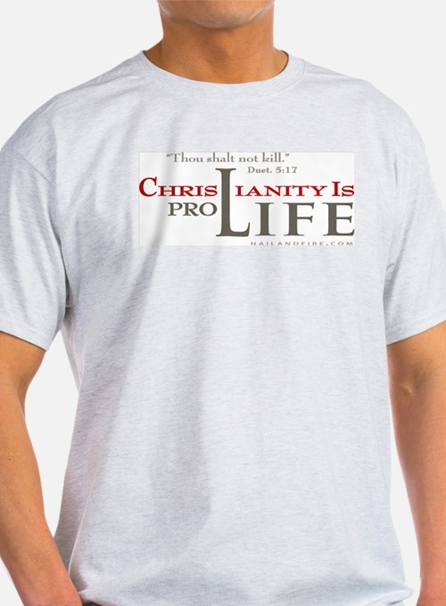 Christianity is Pro-Life (T-Shirt) T-Shirt