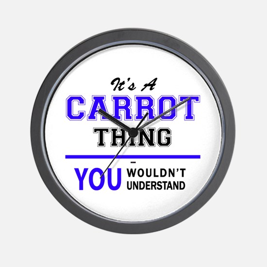 It's CARROT thing, you wouldn't underst Wall Clock