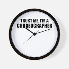 Trust Me, I'm A Choreographer Wall Clock