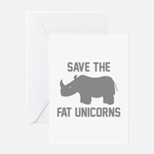Save The Fat Unicorns Greeting Card