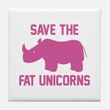 Save The Fat Unicorns Tile Coaster