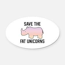 Save The Fat Unicorns Oval Car Magnet