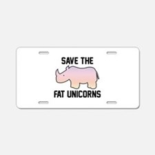Save The Fat Unicorns Aluminum License Plate