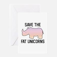 Save The Fat Unicorns Greeting Card