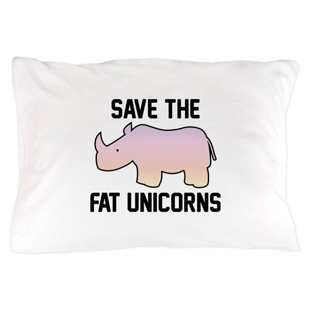 Save The Fat Unicorns Pillow Case By Vectorplanet