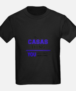 It's CASAS thing, you wouldn't understand T-Shirt