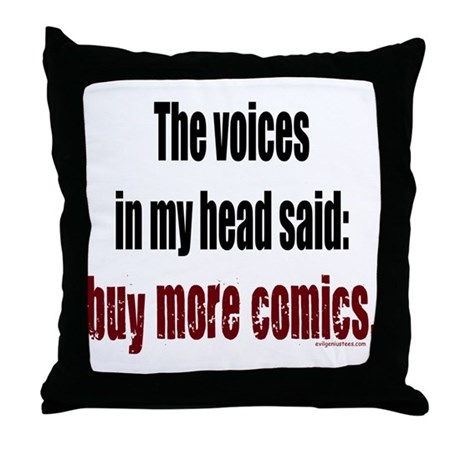 Buy more comic books voices Throw Pillow