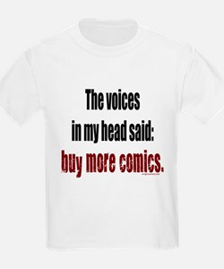 Buy more comic books voices T-Shirt
