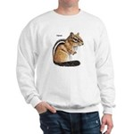 Ground Squirrel Chipmunk (Front) Sweatshirt