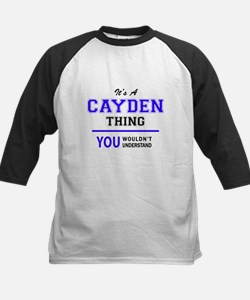 It's CAYDEN thing, you wouldn't un Baseball Jersey