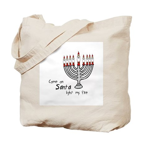 come on santa ligth my fire Tote Bag