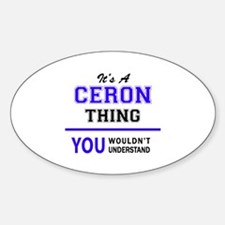 It's CERON thing, you wouldn't understand Decal