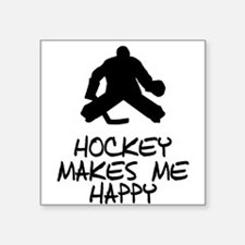 Hockey Makes Me Happy Sticker