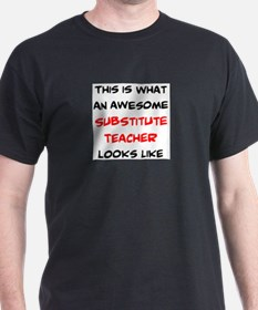 awesome substitute teacher T-Shirt