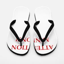 attention! Flip Flops