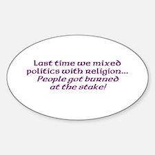 Politics & religion Oval Decal