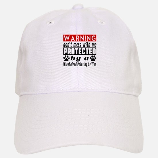 Protected By Wirehaired Pointing Griffon Baseball Baseball Cap