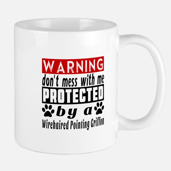 Protected By Wirehaired Pointing Griffo Mug