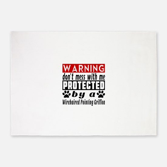 Protected By Wirehaired Pointing Gr 5'x7'Area Rug