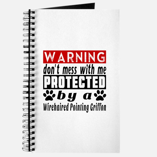 Protected By Wirehaired Pointing Griffon Journal