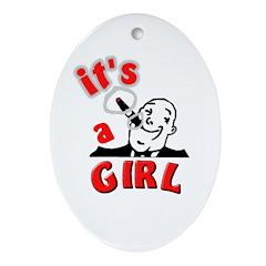 Its a GIRL Cigar Oval Ornament