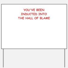 blame Yard Sign