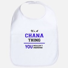 It's CHANA thing, you wouldn't understand Bib