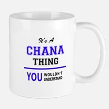 It's CHANA thing, you wouldn't understand Mugs