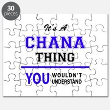 It's CHANA thing, you wouldn't understand Puzzle