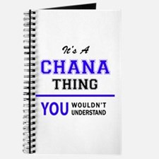 It's CHANA thing, you wouldn't understand Journal