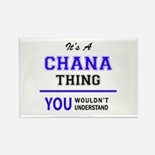 It's CHANA thing, you wouldn't understand Magnets