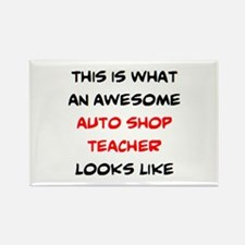 awesome auto shop teacher Rectangle Magnet