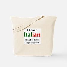 teach italian Tote Bag