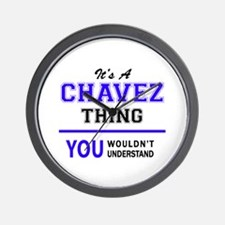 It's CHAVEZ thing, you wouldn't underst Wall Clock