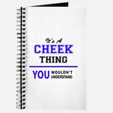 It's CHEEK thing, you wouldn't understand Journal