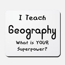 teach geography Mousepad