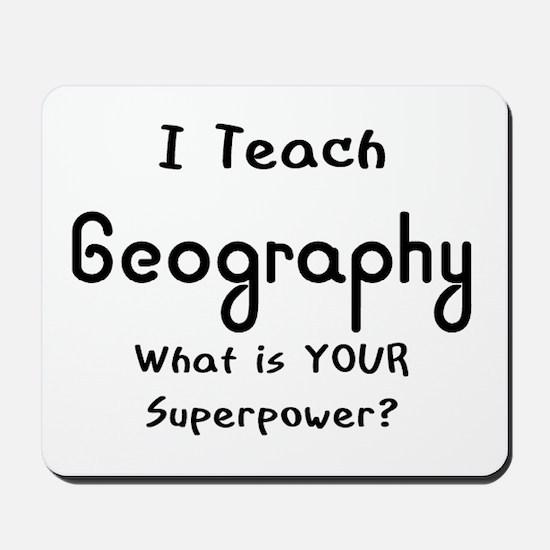 teach geography Mousepad