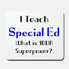 teach special ed Mousepad