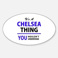 It's CHELSEA thing, you wouldn't understan Decal