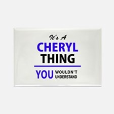 It's CHERYL thing, you wouldn't understand Magnets