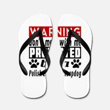 Protected By Polish Lowland Sheepdog Flip Flops