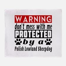 Protected By Polish Lowland Sheepdog Throw Blanket