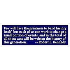 Robert F. Kennedy Activism Bumper Bumper Sticker