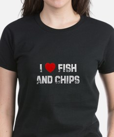 I * Fish And Chips Tee