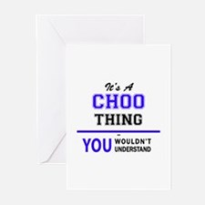 It's CHOO thing, you wouldn't under Greeting Cards
