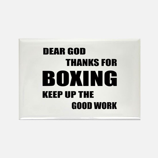 Dear God Thanks For Boxing Rectangle Magnet