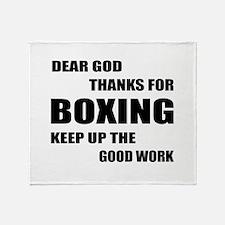 Dear God Thanks For Boxing Throw Blanket